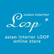 アジアン家具・バリ家具 輸入販売 asian interior Loop(ループ)